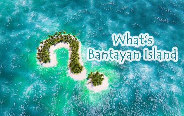 バンタヤン島とは